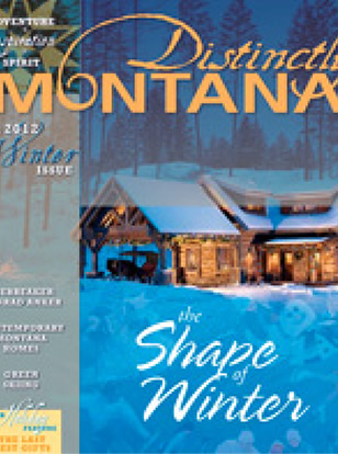DISTINCTLY MONTANA – WINTER 2012